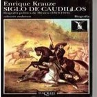 VL-05 Enrique Krauze,Siglo De Caudillos,Tercera Parte,El Derrumbe Del Criollo (D2)