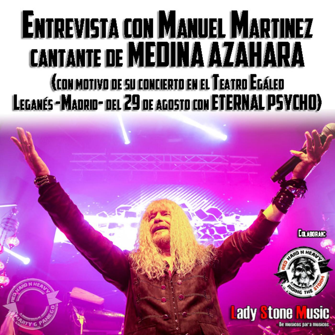 Entrevista Manuel Martínez (cantante de MEDINA AZAHARA)