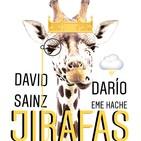 Jirafas con Darío Eme Hache. Milenials, Centenials y videojuegos.