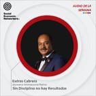 Sin Disciplina no hay Resultados - Esdras Cabrera