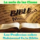 Clase 35, Las profecías sobre Muhámmad En la Biblia 35 170917, Sheij Qomi