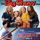 El show de Big Show y Mi primer gran combate