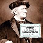 """Sinfonía Capital (CXVII): 23/7/2019. Blas Matamoro (editor de """"Wagner y mi camino hacia Bayreuth"""" de H. S. Chamberlain)"""