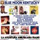 204- Blue Moon Kentucky (22 Diciembre 2019)