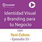 33 Identidad Visual y Branding con Toni Colom
