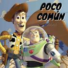 "Poco Común Ep.73 ""Toy Story"""