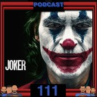 Programa 111 - El Sótano del Planet - Crítica a la película Joker