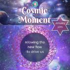 Cosmic Moment - 29th, January 2019