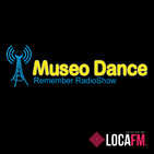 139 Museo Dance (26/06/20) LOCA FM