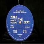 Walk The Beat - Robot Dancing
