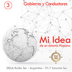 DDLA 6 x 3 - Mi Idea · Gobierno y conductores