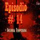 Podcast #14 [Segunda Temporada] – RockersMx
