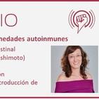 Episodio 69: Enfermedades autoinmunes e hipotiroidismo con Montse Reus