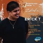 ZAA - Nightology Show 166 Incl. Erick T Guestmix (Julio 17, 2020)