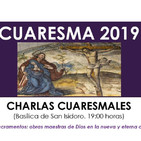 Eucaristía.- Charla Cuaresmal (19/03/2019)