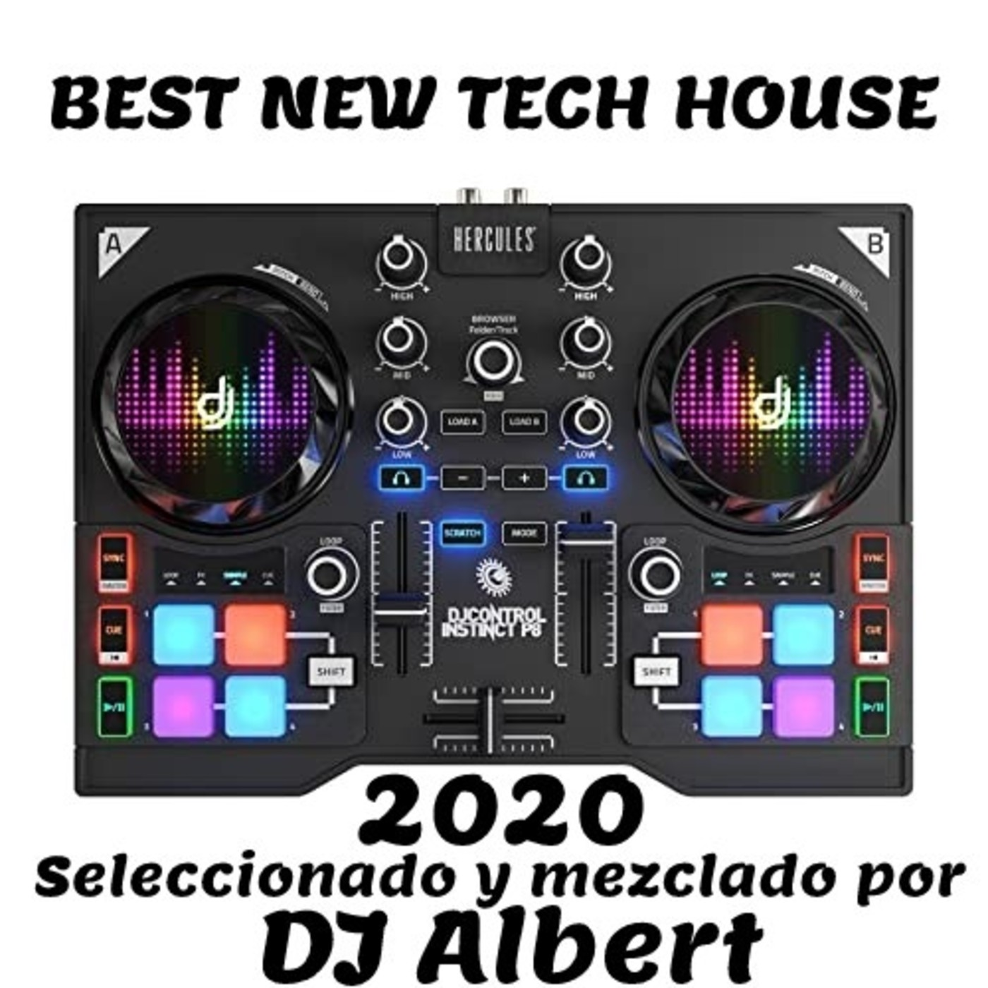BEST NEW TECH HOUSE 2020 Seleccionado y mezclado por DJ Albert