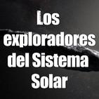Astrobitácora - 1x09 - Los exploradores del Sistema Solar