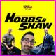 Mar i muntanya: HOBBS & SHAW