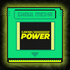Ghoul Power PADcast Ep. 02 / E - T R E S