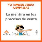 17.- La mentira en los procesos de venta