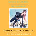 DJ Juli Vargas - Musica Electronica Vol. 6 - 124 - 128 BPM