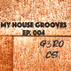 My House Grooves EP. 004