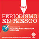 Periodismo de Nicaragua, en riesgo