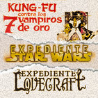 LODE 8x31 Kung Fu y los 7 Vampiros de Oro, Exp.Star Wars: Rodaje El Imperio Contraataca, Exp.Lovecraft: Panteón Dioses