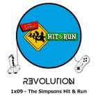 Revolution Podcast - 1x09 - The Simpsons Hit & Run