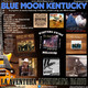 88- Blue Moon Kentucky (22 Enero 2017)