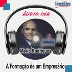 A Formação de um Empresário - Mario Rodrigues