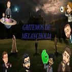 #5 Gritemos de Melancholia