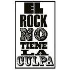 El Rock No Tiene La Culpa 12 de abril 2019