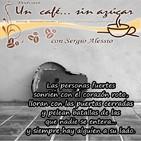 Un café... sin azúcar con canciones melódicas y desgarradoras