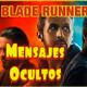 Blade Runner 2049 : Mensajes Ocultos Illuminati