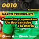 EPISODIO 10 Las apuestas y el deporte. La historia de Marco Trungelliti