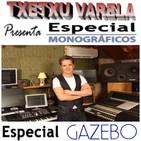 Especial Monográfico GAZEBO