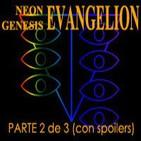 especial Neon Genesis EVANGELION parte 2 de 3
