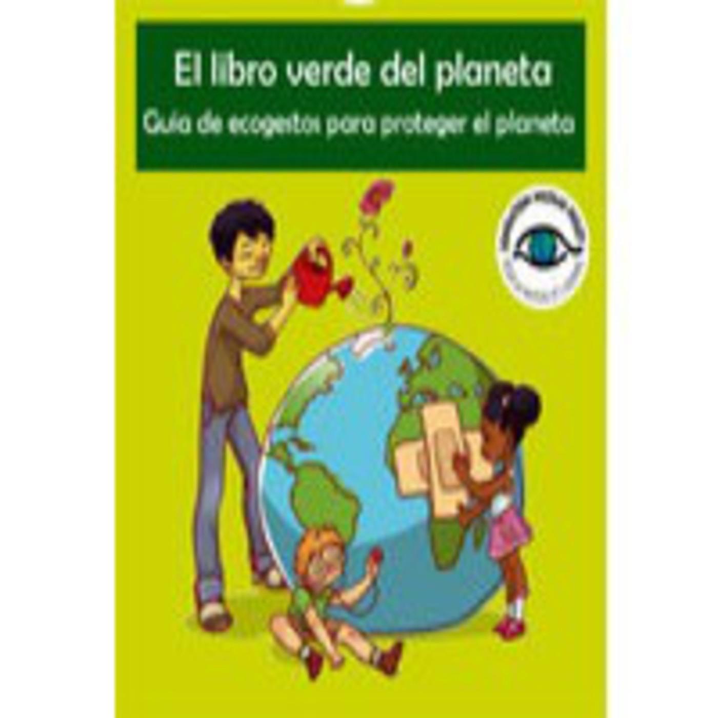 El libro verde del planeta. Guía de ecogestos