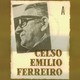 Poesia y Música - 14 - CELSO EMILIO FERREIRO (1ª parte)