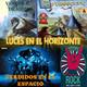 Luces en el Horizonte 6X03: PERDIDOS EN EL ESPACIO, CARCASSONNE, VENCER AL DRAGÓN, PARADISE ROCK (Jordi Sierra I Fabra)