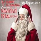 Dj Albert Y Dj Dalega Presentan : Navidad Total 2014 ( ElectroDance Long Mix )