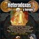 Programa 110: HETERODOXOS Y HEREJES