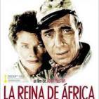 83 - La Reina de África. -John Huston-. La Gran Evasión.