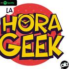 La Hora Geek 19-02-2020 Creando un Anime