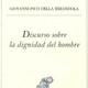"""Forma tu propia Biblioteca Básica filosofía Moderna - nº 2 """"Discurso sobre la Dignidad del Hombre"""""""
