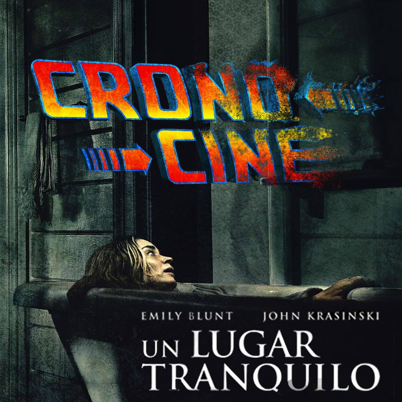 CronoCine 2x02: Un Lugar Tranquilo (A Quiet Place, John Krasinski, 2018)