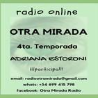 Otra Mirada - 4ta Temporada - Programa #10. 06-09-2018