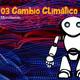 """03 Cambio Climático """"Las Crónicas del Dr. Manuel Buhardilla"""" Radio Cómic"""