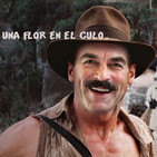 Contrapicado 1x02, Indiana Jones y una flor en el culo